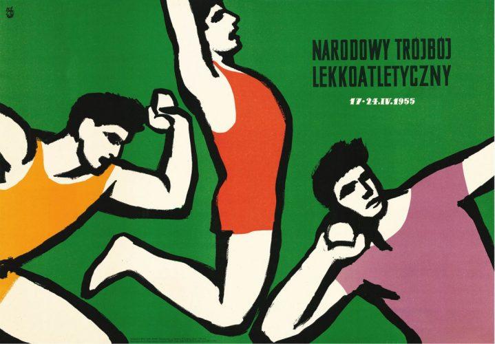 Narodowy Trójbój Lekkoatletyczny. 17-24 IV 1955/National Athletic Triathlon. 17th – 24th April 1955 1955, offset, 58,5 × 84,2 cm © Archiwum Jerzego i Aliny Treutler/AJAT