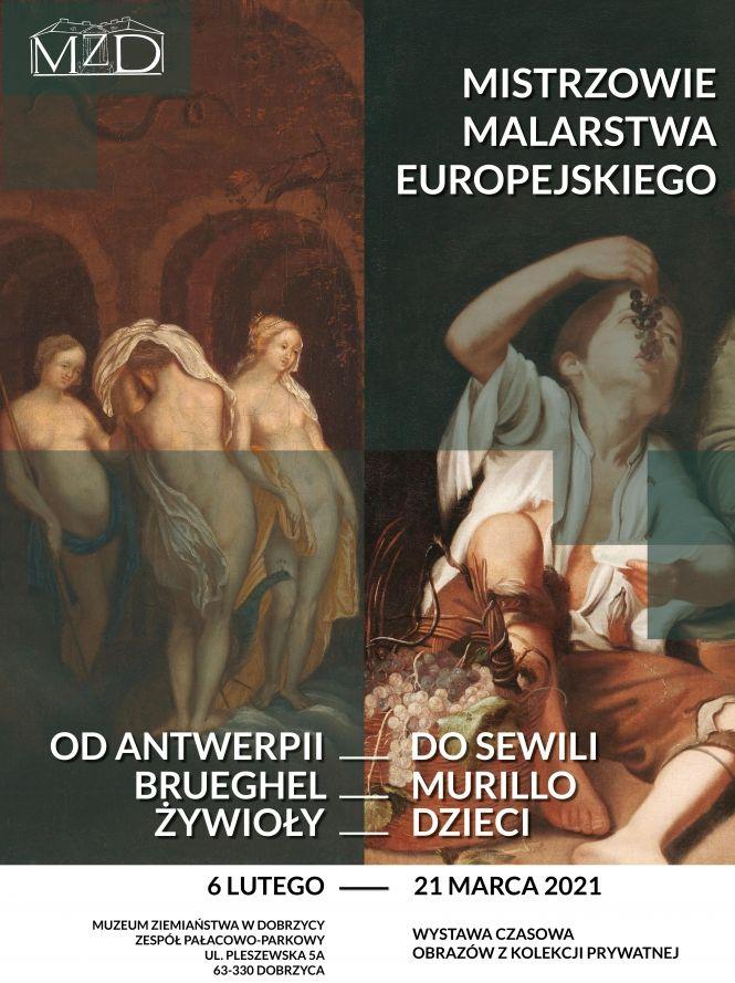 muzeum ziemiaństwa w Dobrzycy, MISTRZOWIE MALARSTWA EUROPEJSKIEGO, niezła sztuka