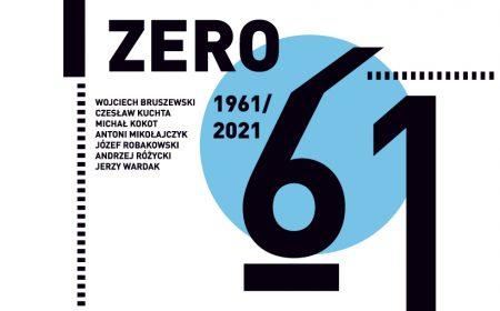 Wystawa Grupa Zero 61: 1961–2021