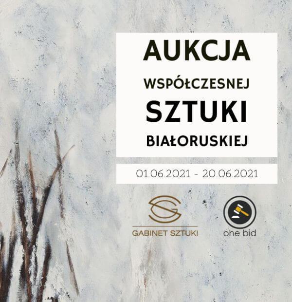 Aukcja Białoruskiej Sztuki Współczesnej, Gabinet Sztuki galeria Warszawa, niezła sztuka