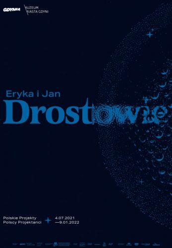 Eryka i Jan Drostowie. Polskie projekty. Polscy projektanci