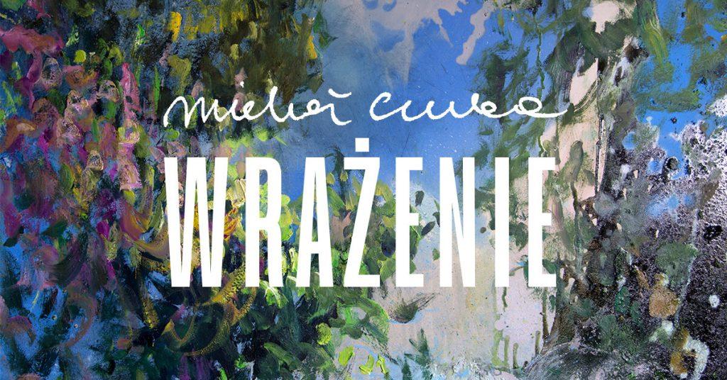 Michał Czuba, malarstwo, sztuka polska, miejska galeria sztuki w Łodzi, niezła sztuka