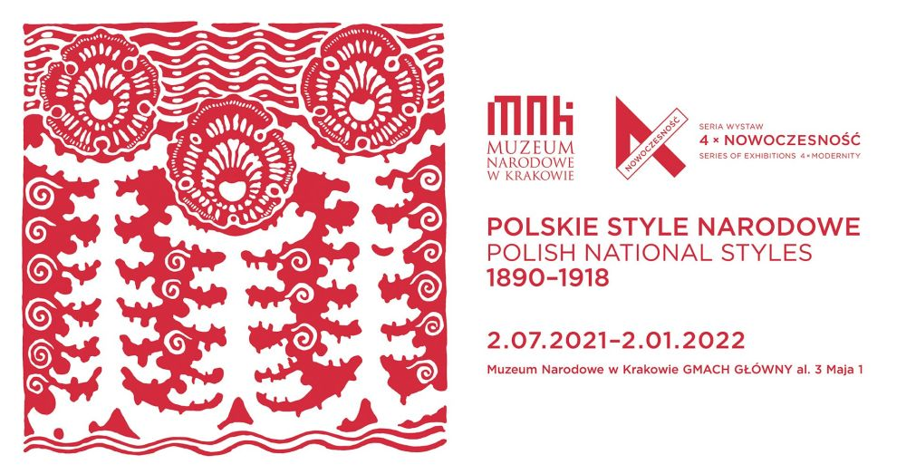 Polskie style narodowe wystawa, muzeum narodowe w Krakowie, niezła sztuka