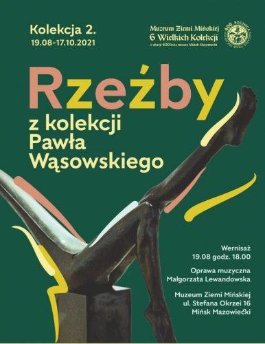 Rzeźby z kolekcji Pawła Wąsowskiego