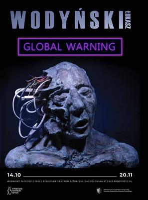 Łukasz Wodyński. Global Warning
