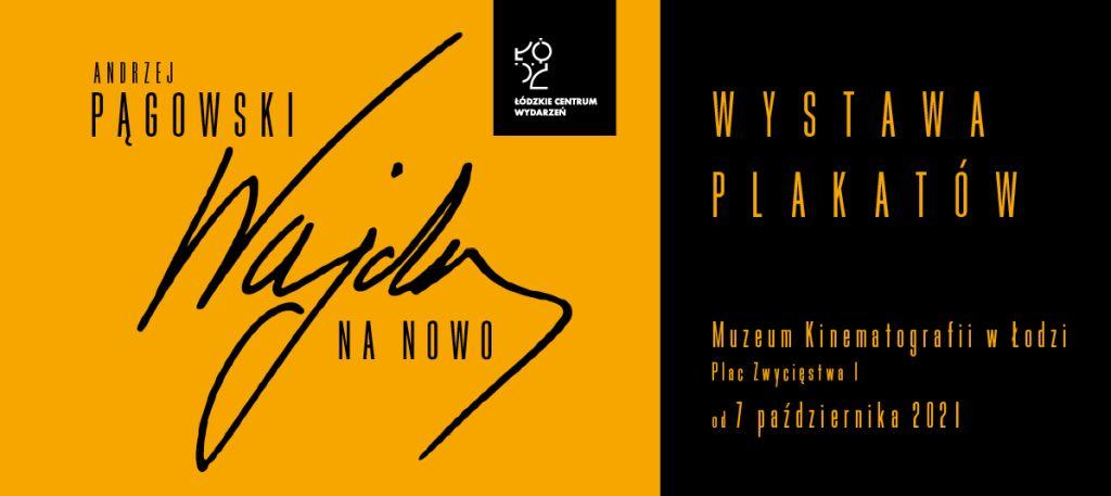 Wajda na nowo, wystawa, Andrzej Pągowski, niezła sztuka