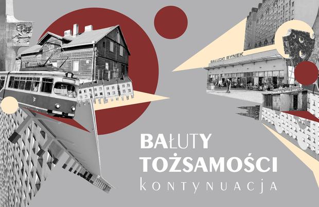 Bałuty tożsamości, wystawa, Miejska Galeria Sztuki w Łodzi, Galeria Bałucka, niezła sztuka