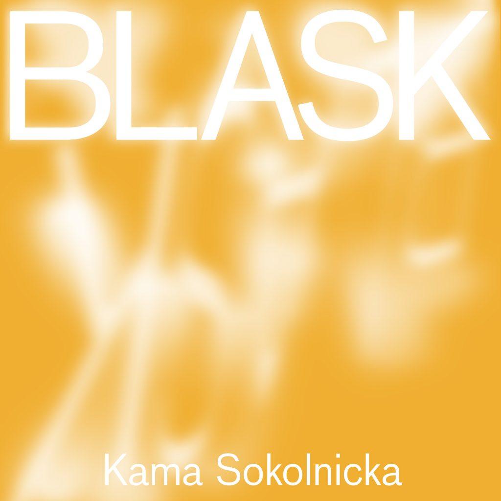 Kama Sokolnicka. Blask